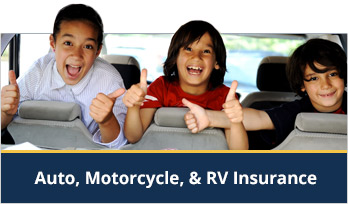 Auto, Motorcycle & RV Insurance